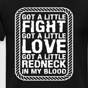 Little Fight Love and Redneck in My Blood T-shirt T-Shirts - Men's Premium T-Shirt