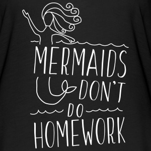 mermaids don't do homework T-Shirts - Women's Flowy T-Shirt
