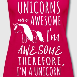 Unicorns are awesome. I'm awesome I'm a unicorn Tanks - Women's Premium Tank Top