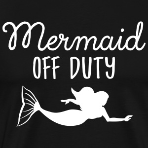 Mermaid Off Duty T-Shirts - Men's Premium T-Shirt
