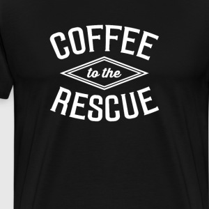 Coffee to the Rescue Funny Graphic T-shirt T-Shirts - Men's Premium T-Shirt