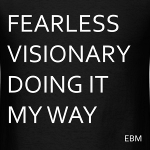 Fearless Visionary T-Shirts - Men's T-Shirt