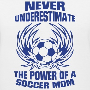 NEVER UNDERESTIMATE THE POWER OF A SOCCER MUM! T-Shirts - Women's V-Neck T-Shirt