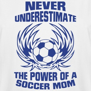 NEVER UNDERESTIMATE THE POWER OF A SOCCER MUM! T-Shirts - Men's Tall T-Shirt