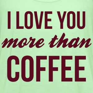 i love you more than coffee Tanks - Women's Flowy Tank Top by Bella