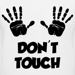 DON'T TOUCH T-Shirts - Women's V-Neck T-Shirt