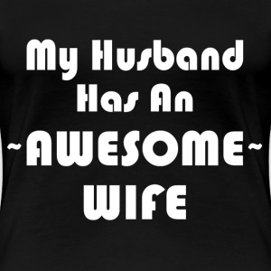 AWESOME WIFE T-Shirts - Women's Premium T-Shirt