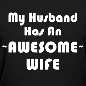 AWESOME WIFE T-Shirts - Women's T-Shirt