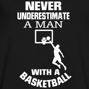 NEVER UNDERESTIMATE A MAN WITH A BASKETBALL! T-Shirts - Men's V-Neck T-Shirt by Canvas