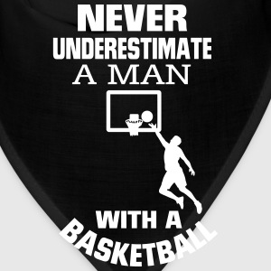 NEVER UNDERESTIMATE A MAN WITH A BASKETBALL! Caps - Bandana