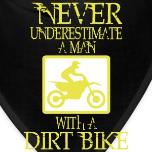 NEVER UNDERESTIMATE A MAN WITH A DIRT BIKE! Caps - Bandana