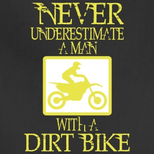 NEVER UNDERESTIMATE A MAN WITH A DIRT BIKE! Aprons - Adjustable Apron