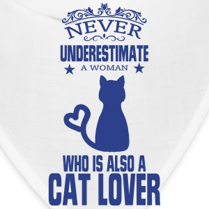 NEVER UNDERESTIMATE A WOMAN WHO IS A CAT LOVER! Caps - Bandana