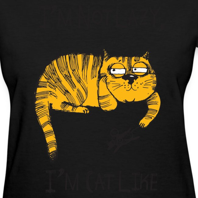 I'm Not Lazy, I'm Cat Like
