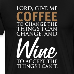 Lord Give Me Coffee Funny Graphic T-shirt T-Shirts - Men's Premium T-Shirt