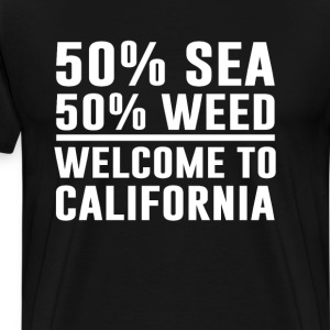 Welcome to California Funny Weed T-shirt T-Shirts - Men's Premium T-Shirt