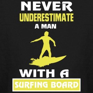 NEVER UNDERESTIMATE A MAN WITH A SURFING BOARD! Kids' Shirts - Kids' Long Sleeve T-Shirt