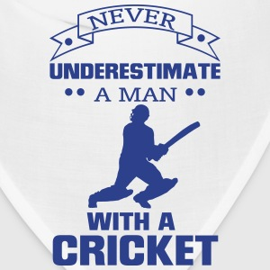 NEVER UNDERESTIMATE A MAN WITH A CRICKET! Caps - Bandana