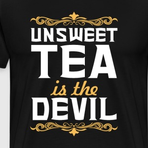 Unsweet Tea is the Devil Funny Graphic T-shirt T-Shirts - Men's Premium T-Shirt