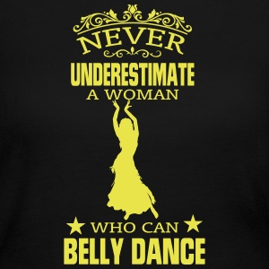 NEVER UNDERESTIMATE A WOMAN WHO CAN BELLY DANCE! Long Sleeve Shirts - Women's Long Sleeve Jersey T-Shirt