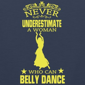 NEVER UNDERESTIMATE A WOMAN WHO CAN BELLY DANCE! Sportswear - Men's Premium Tank