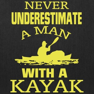 NEVER UNDERESTIMATE A MAN WITH A KAYAK! Bags & backpacks - Tote Bag