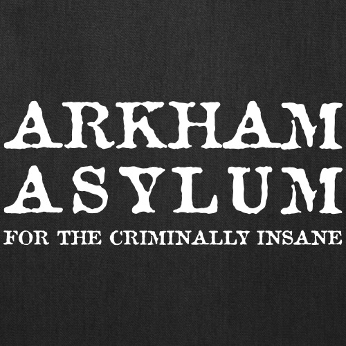 Arkham Asylum Criminally