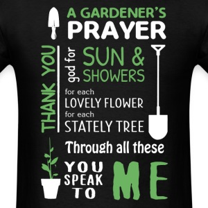 Gardener Prayer Shirt - Men's T-Shirt
