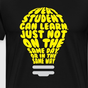 Every Student Can Learn Uplifting Teaching Tshirt T-Shirts - Men's Premium T-Shirt