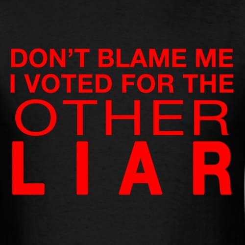 Voted for the other liar
