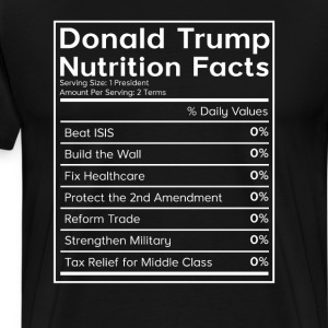 Donald Trump Nutrition Fa T-Shirts - Men's Premium T-Shirt