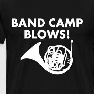 Band Camp Blows Funny French Horn Music T-shirt T-Shirts - Men's Premium T-Shirt
