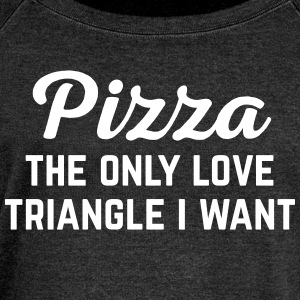Pizza Love  Funny Quote Long Sleeve Shirts - Women's Wideneck Sweatshirt