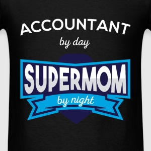 Accountant by day supermom by night - Men's T-Shirt