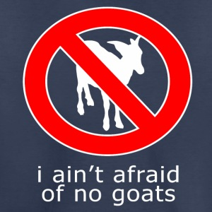 i aint afraid of no goats - Kids' Premium T-Shirt