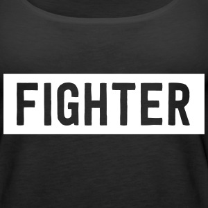 FIGHTER Tanks - Women's Premium Tank Top