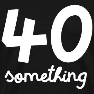 40 Something... T-Shirts - Men's Premium T-Shirt