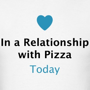 In a Relationship with Pizza T-Shirts - Men's T-Shirt