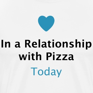 In a Relationship with Pizza T-Shirts - Men's Premium T-Shirt