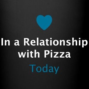 In a Relationship with Pizza Mugs & Drinkware - Full Color Mug