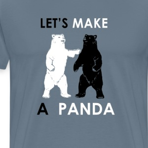 Let's Make A Panda Shirt Funny Polar Bear  T-Shirts - Men's Premium T-Shirt