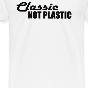 NOT PLASTIC - Men's Premium T-Shirt