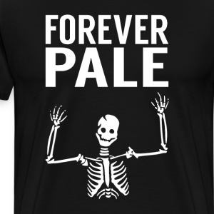 Forever Pale Skeleton Halloween Scary T-Shirt T-Shirts - Men's Premium T-Shirt