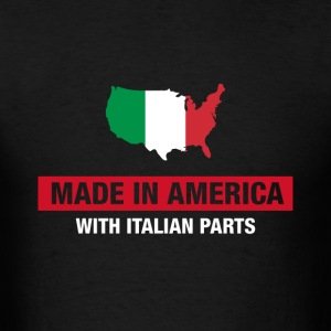 Made In America With Italian Parts Italy Flag - Men's T-Shirt