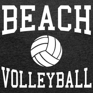 Beach Volleyball T-Shirts - Women´s Roll Cuff T-Shirt