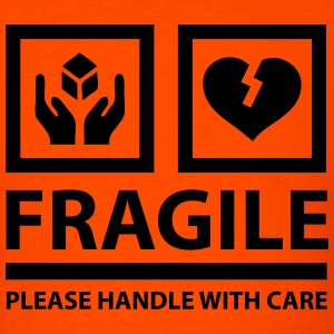Fragile please handle with care sign t shirts men s t shirt