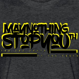 MayNothingStopYouth tee  - Fitted Cotton/Poly T-Shirt by Next Level
