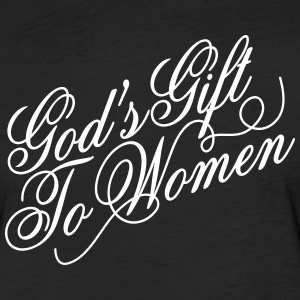 God's gift to women T-Shirts - Fitted Cotton/Poly T-Shirt by Next Level