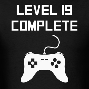 Level 19 Complete Video Games 19th Birthday - Men's T-Shirt