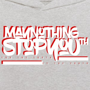MayNothingStopYouth Kids Sweatshirt wht/red - Kids' Hoodie